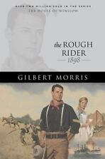 The Rough Rider : 1898 Bk. 18 by Gilbert Morris (2005, Paperback)