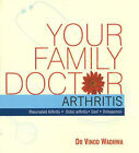 Your Family Doctor, Arthritis: Diagnosis and Prevention, Medicines, Self-Management by Vinod Dr. Wadhwa (Paperback, 2007)