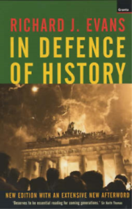In Defence of History, Richard J. Evans, Used; Good Book