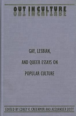 Out in Culture : Gay, Lesbian, and Queer Essays on Popular Culture-ExLibrary