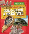 Anglo-Saxon and Viking Time by Clive Gifford (Hardback, 2015)