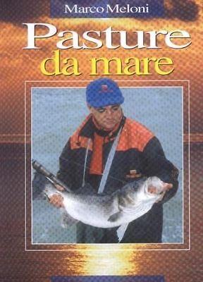 Marco Meloni Pasture da mare manuale per la pesca in mare foto Edai