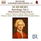 Franz Schubert - Schubert: Part-Songs, Vol. 1 (2009)
