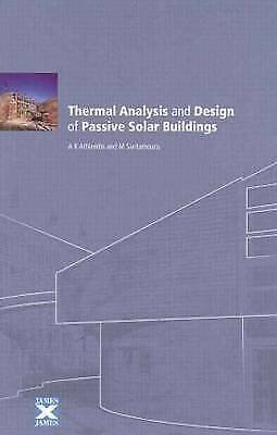 Thermal Analysis and Design of Passive Solar Buildings (BEST (Buildings, Energy