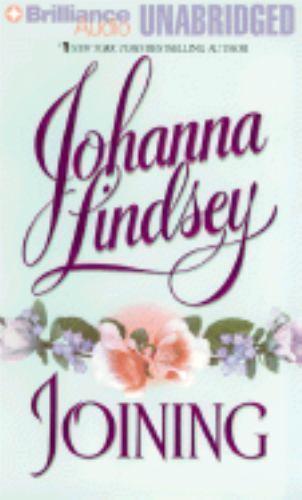 Joining by Johanna Lindsey (1999, Cassette, Unabridged)