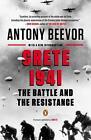 Crete 1941: The Battle and the Resistance von Antony Beevor (2014, Taschenbuch)