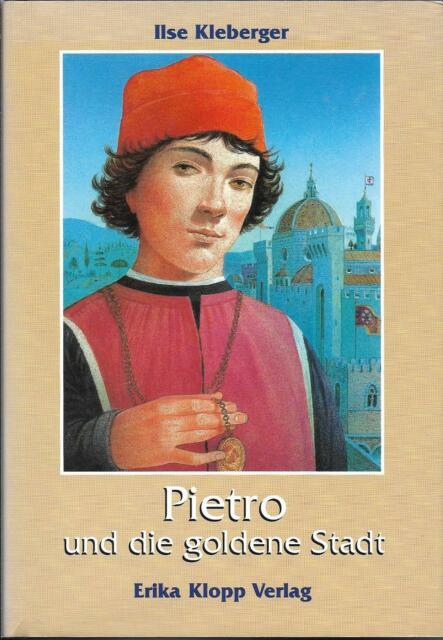 Pietro und die goldene Stadt - Ilse Kleberger