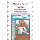 Molly's Secret Garden: In the Beginning by Victor Nelson (Paperback / softback, 2014)