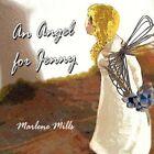 an Angel for Jenny by Mills Marlene 9781450033107 -paperback