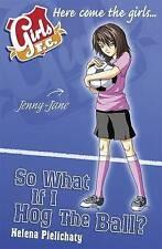 Good, Girls FC 7: So What If I Hog the Ball?, Pielichaty, Helena, Book