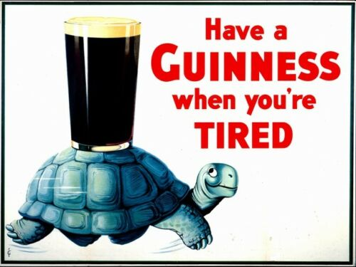 Vintage Beer Poster reproduction. Have a Guinness When you/'re tired