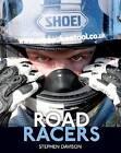 Road Racers: Get Under the Skin of the World's Best Motorbike Riders, Road Racing Legends 5 by Stephen Davison (Hardback, 2013)