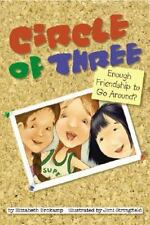 Circle of Three: Enough Friendship to Go Around-ExLibrary
