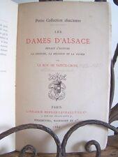 █ Le ROY DE SAINTE-CROIX 1880 LES DAMES D'ALSACE EO éd° Berger-Levrault Alsatica