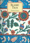 Islamic Tiles by Venetia Porter (Paperback, 2005)
