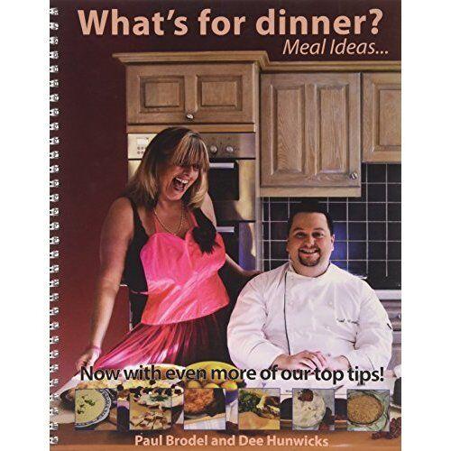 """AS NEW"" Hunwicks, Dee, Brodel, Paul, What's for Dinner?... Meal Ideas..., Paper"