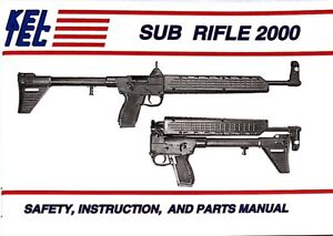 Kel tec sub 2000 safety hunting instruction and parts manual first.