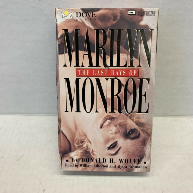 The Last Days of Marilyn Monroe by Donald H. Wolfe (1998, Cassette, Abridged )