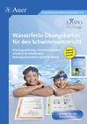 Wasserfeste Übungskarten für den Schwimmunterricht von Schmitt, Weiss und Beck (2015)