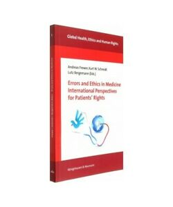 034-Errors-and-Ethics-in-Medicine-International-Perspectives-for-Patients-039-039-Right