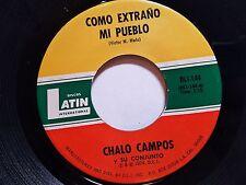 """CHALO CAMPOS - Como Extrano Mi Pueblo / Vamos Hablando Claro '74 CUMBIA Latin 7"""""""
