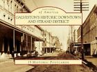 Galveston's HISTORIC Downtown and Strand District 9780738579184 Misc