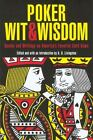 Poker Wit and Wisdom : Quotes and Writings on America's Favorite Card Game (2006, Paperback)