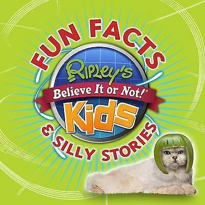 Ripley's Fun Facts & Silly Stories 1 by Ripley's Believe It Or Not