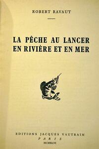 Buch Die Angeln Zum Lancer IN Fluß Und IN Meer Robert Ravaut 1946