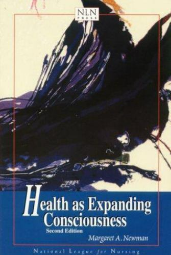 Health as Expanding Consciousness by Margaret A. Newman (1999, Paperback,...
