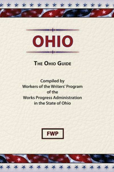 Ohio: The Ohio Guide