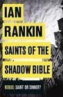 Saints of the Shadow Bible by Ian Rankin (Paperback, 2014)