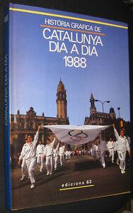 HISTORIA-GRAFICA-DE-CATALUNYA-DIA-A-DIA-1988-GRAN-TAMANO-Y-MUY-ILUSTRADO