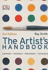 The Artist's Handbook by Ray Smith (Paperback / softback)