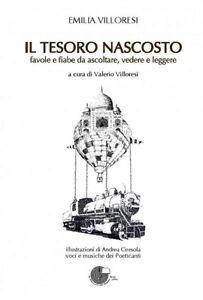 IL-TESORO-NASCOSTO-Favole-e-Fiabe-con-CD-e-DVD-Villoresi-LA-MEMORIA-DEL-MONDO