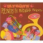Rebirth Brass Band - Ultimate (2013)