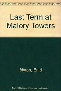 Last-Term-at-Malory-Towers-By-Enid-Blyton-9780416165425