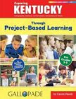Exploring Kentucky Through Project-Based Learning by Carole Marsh (Paperback / softback, 2016)