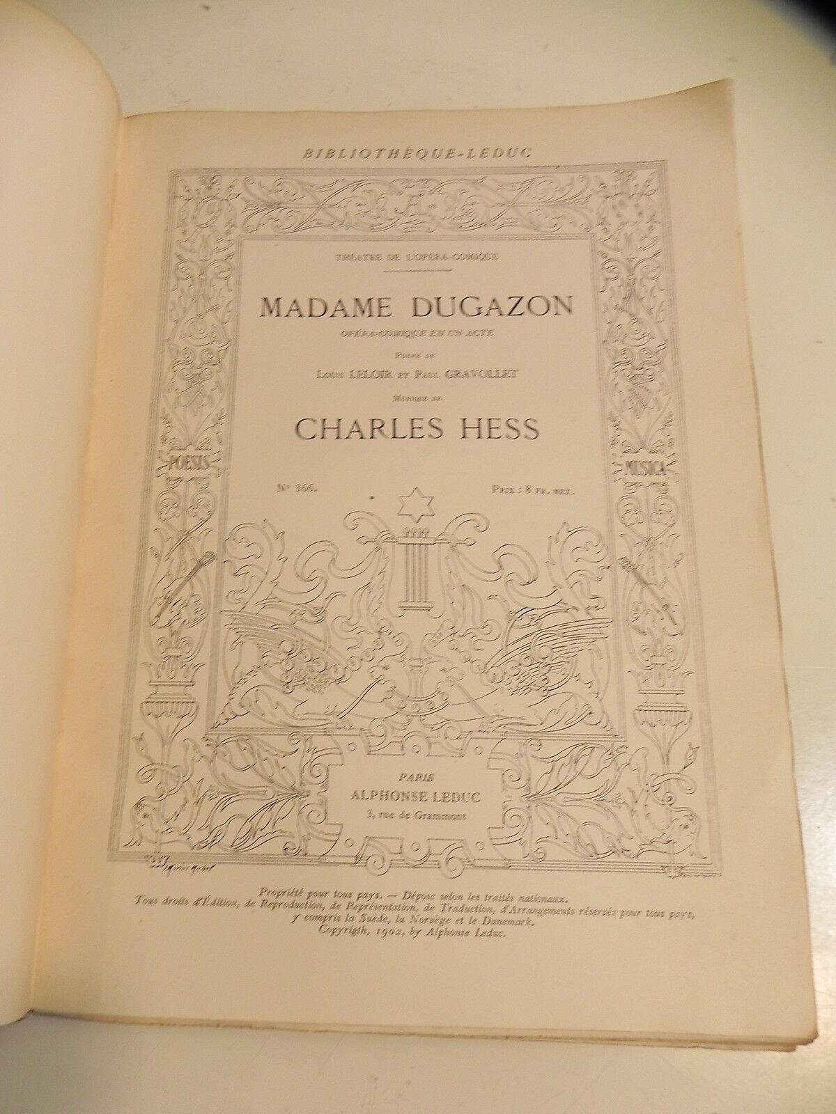 HESS Charles MADAME DUGAZON Opéra comique Partition sheet music score Leduc 1902