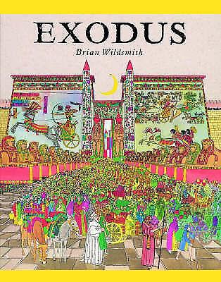 Wildsmith, Brian, Exodus, Very Good Book