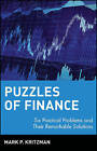 Puzzles of Finance: Six Practical Problems and Their Remarkable Solutions by Mark P. Kritzman (Paperback, 2002)