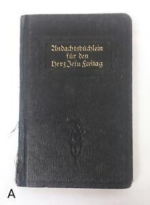 RARE-1924-Undachtsbuchlein-fur-den-Herz-Jesu-Freitag-Fritz-Flinterhoff-German