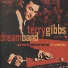 Dream Band, Vol. 6: One More Time by Terry Gibbs Dream Band/Terry Gibbs (CD, Jun-2002, Contemporary Records)