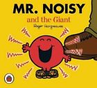 Mr Noisy and The Giant Hargreaves Roger 184422998x