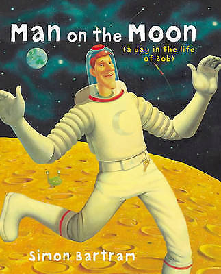 1 of 1 - Man on the Moon, Bartram, Simon | Hardcover Book | Acceptable | 9781840114454
