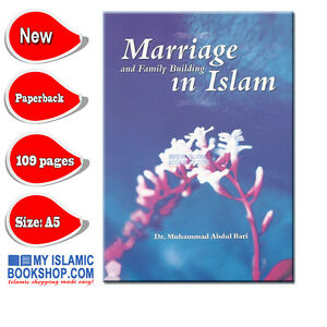 Marriage-and-Family-Building-in-Islam-Muslim-Islamic-Book-Best-Gift-Ideas