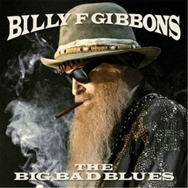 BILLY F GIBBONS THE BIG BAD BLUES CD NEW