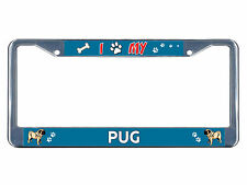 Pug Dog I paw Chrome Metal License Plate Frame Tag Border