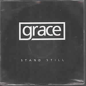 GRACE (INDIE) Stand Still 7 INCH VINYL Europe Emi 2006 Limited Edition One Sided