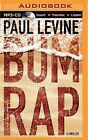 Bum Rap by Paul Levine (CD-Audio, 2015)